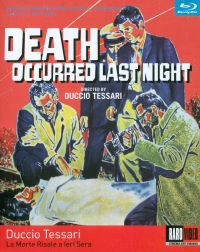 La Morte Risale A Ieri Sera