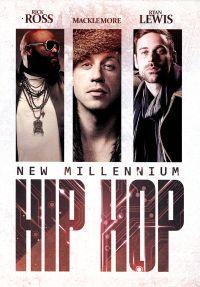 New Millennium Hip Hop: Rick Ross/Macklemore/Ryan Lewis