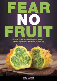 Fear No Fruit