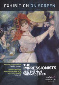Exhibition on Screen: The Impressionists and the Man Who Made Them