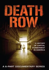Death Row: A History of Capital Punishment in America