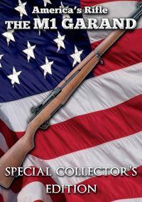 America's Rifle: The M1 Garand