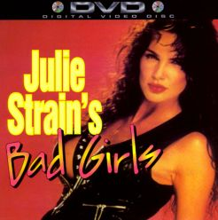 Julie Strain's Bad Girls