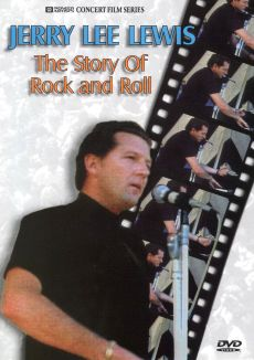 Jerry Lee Lewis: The Story of Rock 'n' Roll