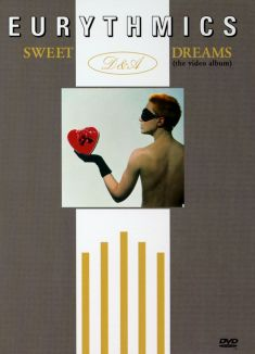 Eurythmics: Sweet Dreams - The Video Album