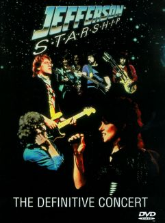 Jefferson Starship: The Definitive Concert