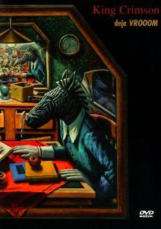 King Crimson: Deja Vrooom