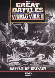Great Battles of World War II: Battle of Britain