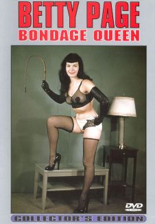 Betty Page: Bondage Queen