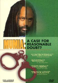 Mumia Abu-Jamal: A Case for Reasonable Doubt