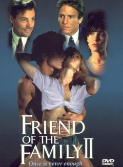 Friend of the Family 2