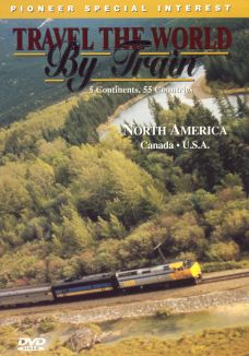 Travel the World By Train: North America