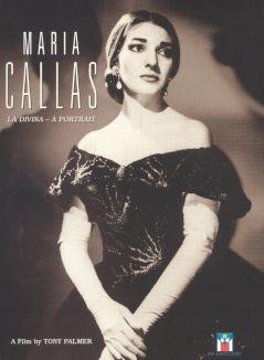 Maria Callas: La Divina - A Portrait