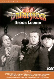 The Three Stooges : Spook Louder
