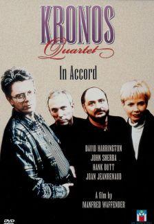 Kronos Quartet: In Accord