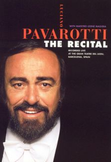 Luciano Pavarotti: The Recital