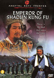 The Emperor of Shaolin Kung Fu