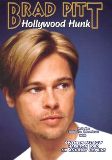 Brad Pitt: Hollywood Hunk