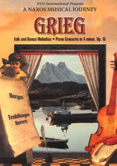 A Naxos Musical Journey: Grieg - Folk and Dance Melodies/Piano Concerto in A Minor, Op. 16