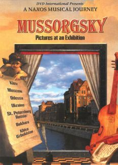 A Naxos Musical Journey: Mussorgsky: Pictures at an Exhibition