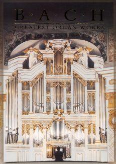 Bach: Greatest Organ Works