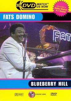 Blueberry Hill with Fats Domino
