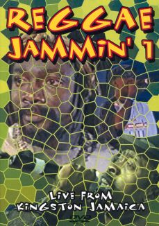 Reggae Jammin' 1: Live from Kingston, Jamaica
