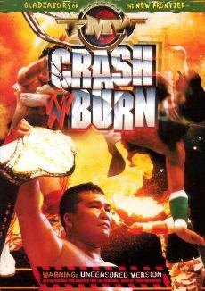 FMW: Crash N Burn