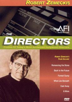 The Directors : Robert Zemeckis
