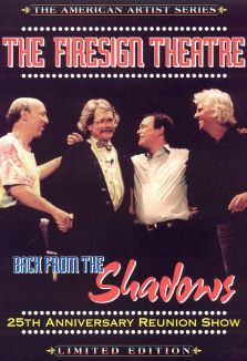 The Firesign Theatre: Back From the Shadows