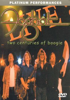 Foghat: Live - Two Centuries of Boogie