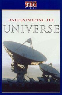 Understanding: The Universe