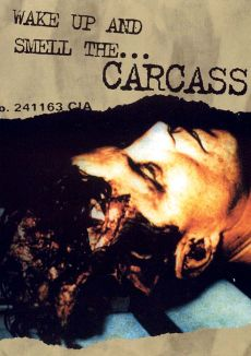 Carcass: Wake up and Smell the Carcass