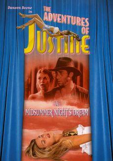 Adventures of Justine: A Midsummer Night's Dream