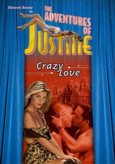 Adventures of Justine: Crazy Love