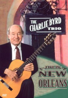 The Charlie Byrd Trio: Live in New Orleans