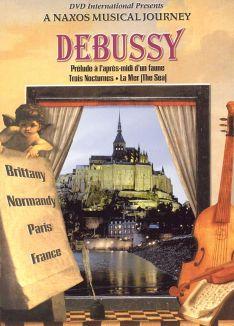 A Naxos Musical Journey: Debussy - Prelude a'lapres-midi d'un faune/Trois Nocturnes/La Mer