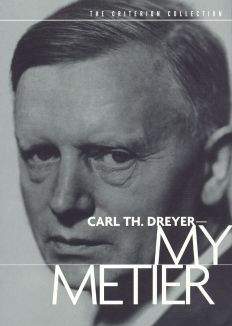 Carl Th. Dreyer: My Metier
