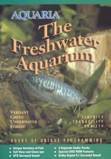 Aquaria: The Freshwater Aquarium