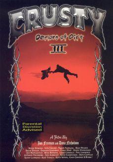 Crusty Demons of Dirt, Vol. 3