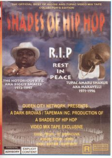Shades of Hip Hop: R.I.P. - Rest in Peace