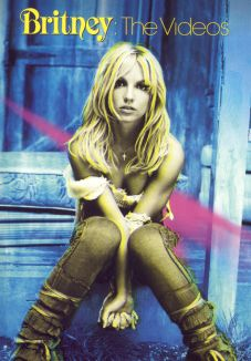 Britney Spears: Britney - The Videos