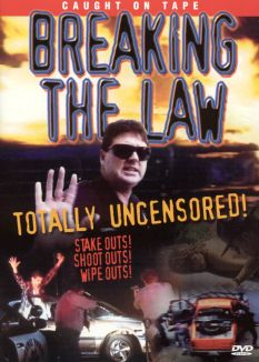 Breaking the Law: Totally Uncensored