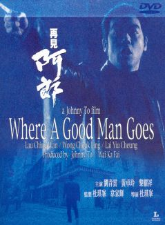 Where A Good Man Goes