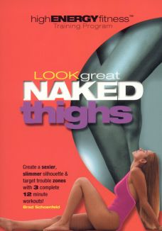 Look Great Naked: Thighs