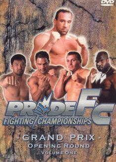 Pride Fighting Championships: Grand Prix - Opening Round, Vol. 1
