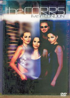 The Corrs: Live in London