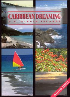 Caribbean Dreaming: US Virgin Islands