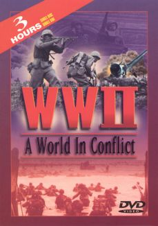 World War II: A World in Conflict