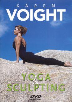 Karen Voight: Yoga & Sculpting